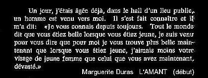 Marguerite Duras, L'amant (début) 1984